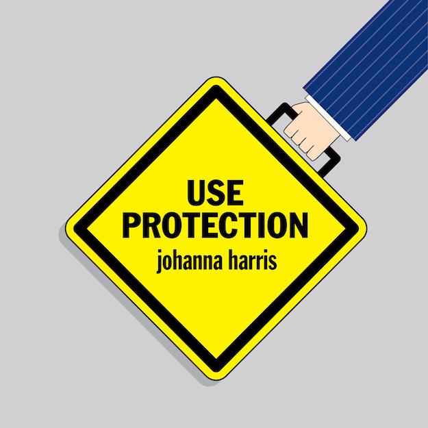 Use-Protection-Johanna-Harris-Smaller-Logo
