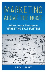 Marketing Above the Noise - Book Jacket