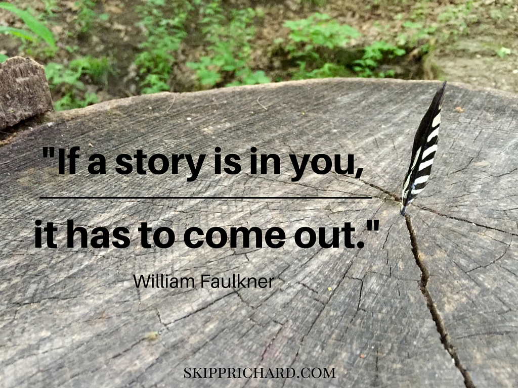 If a story is in you