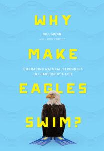 Why Make Eagles Swim