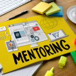 How to Find and Work With a Mentor