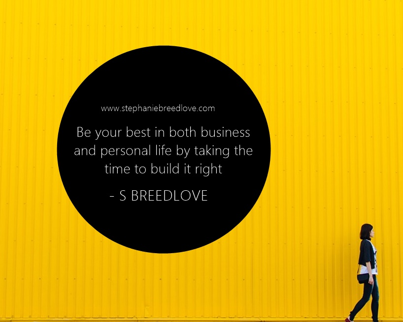 Be your best in business and personal life