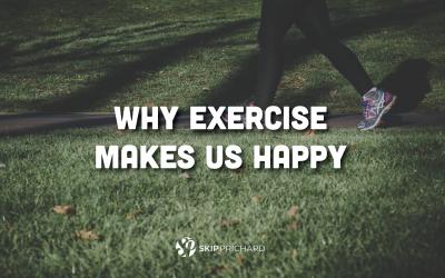Whyexercisemakesushappy