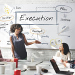 A Leader's Role in Achieving Excellence in Execution