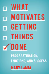 What Motivates Getting Things Done book Cover
