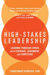 High-Stakes Leadership_Dierickx_Book Jacket