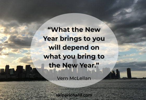"""What the New Year brings to you will depend on what you bring to the New Year."""