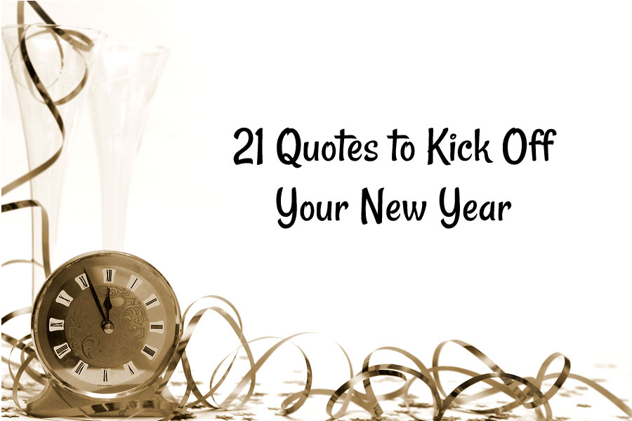 21 Quotes to Kick Off Your New Year