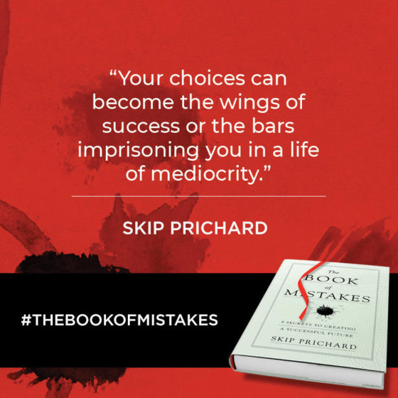 """Your choices can become the wings of success or the bars imprisoning you in a life of mediocrity."""