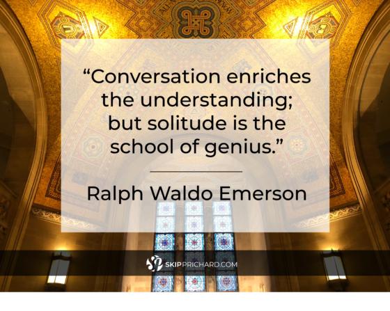 """Conversation enriches the understanding; but solitude is the school of genius."""