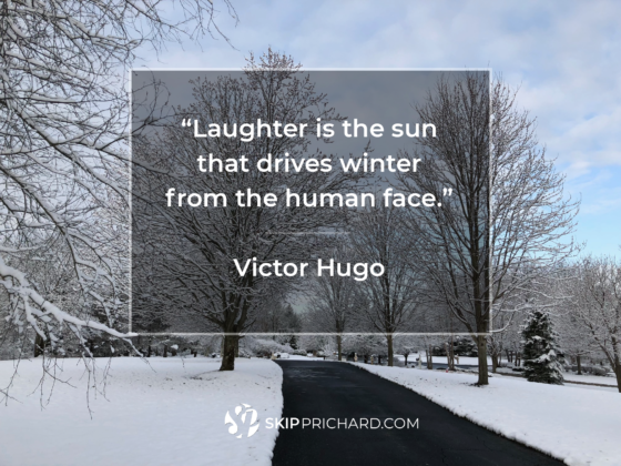 """Laughter is the sun that drives winter from the human face."""