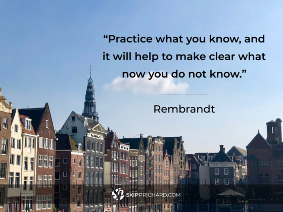 """Practice what you know, and it will help to make clear what now you do not know."""