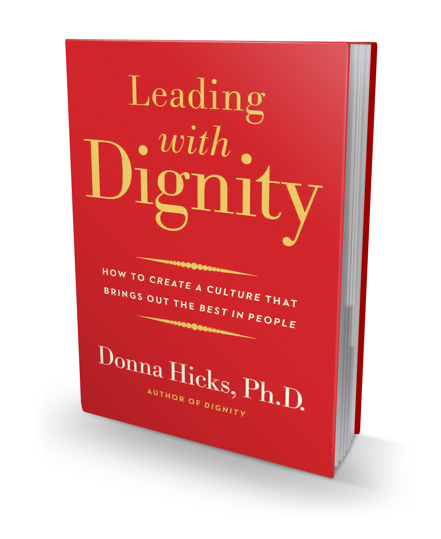 leading with dignity book cover skip prichard leadership insights