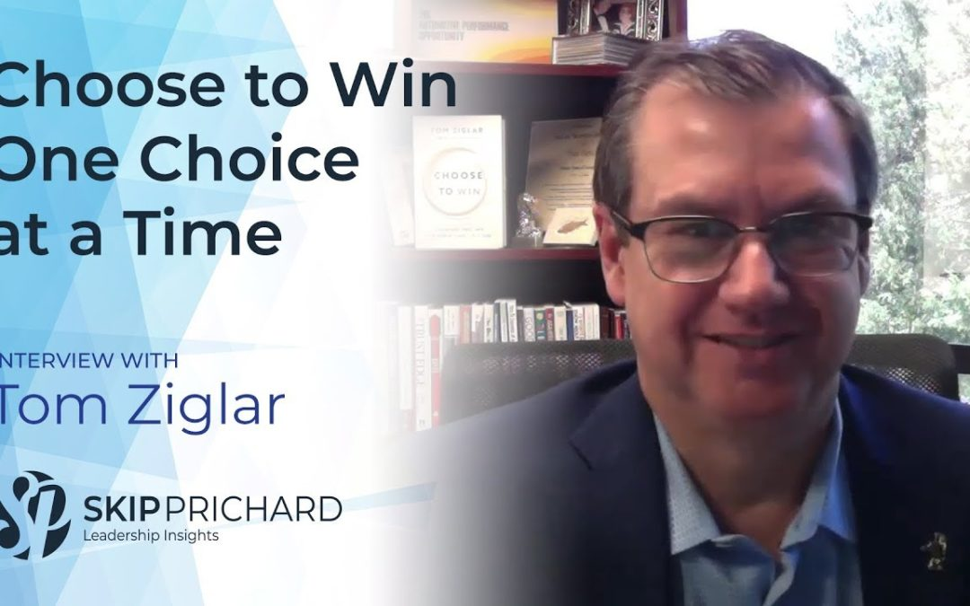 Choose to Win One Choice at a Time