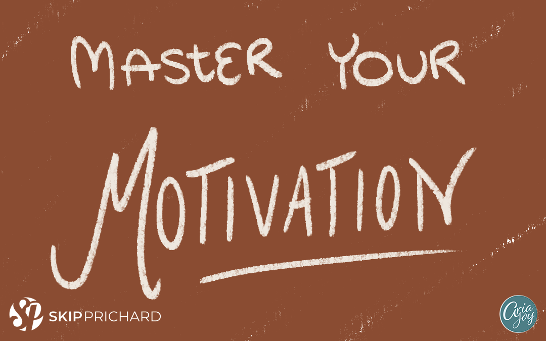 Master Your Motivation