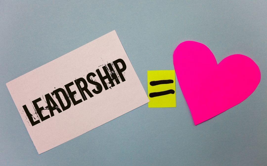 Leaders: Make Love the Top Priority