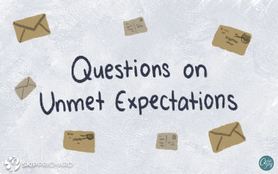 Aim Higher: Mailbag Questions on Unmet Expectations