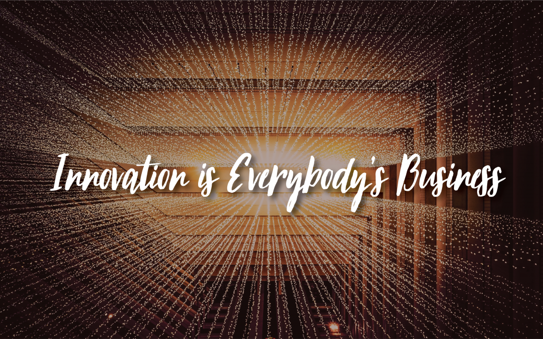 How to Ignite, Scale & Sustain Innovation