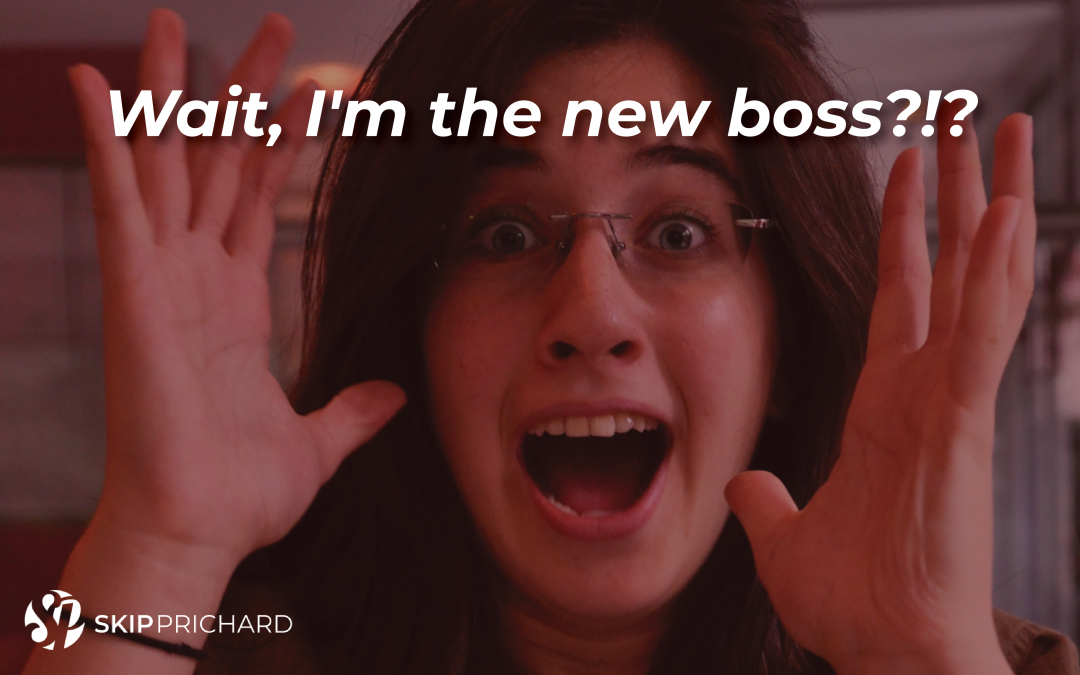 Wait, I'm the Boss?!? The Guide for New Managers to Succeed
