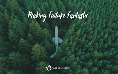 Making Failure Fantastic