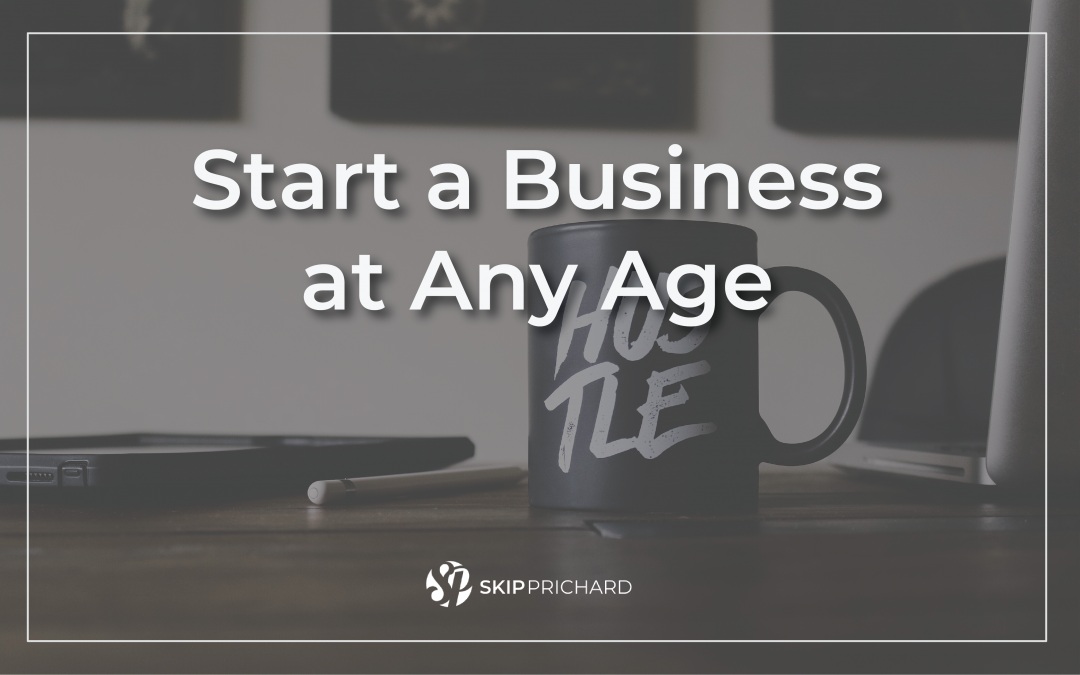 Start a Business at Any Age