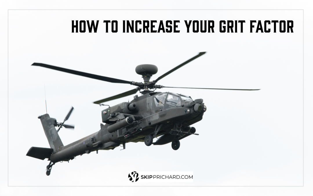 How to Increase Your Grit Factor
