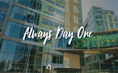 Use the 'Always Day One' Mindset to Power Innovation