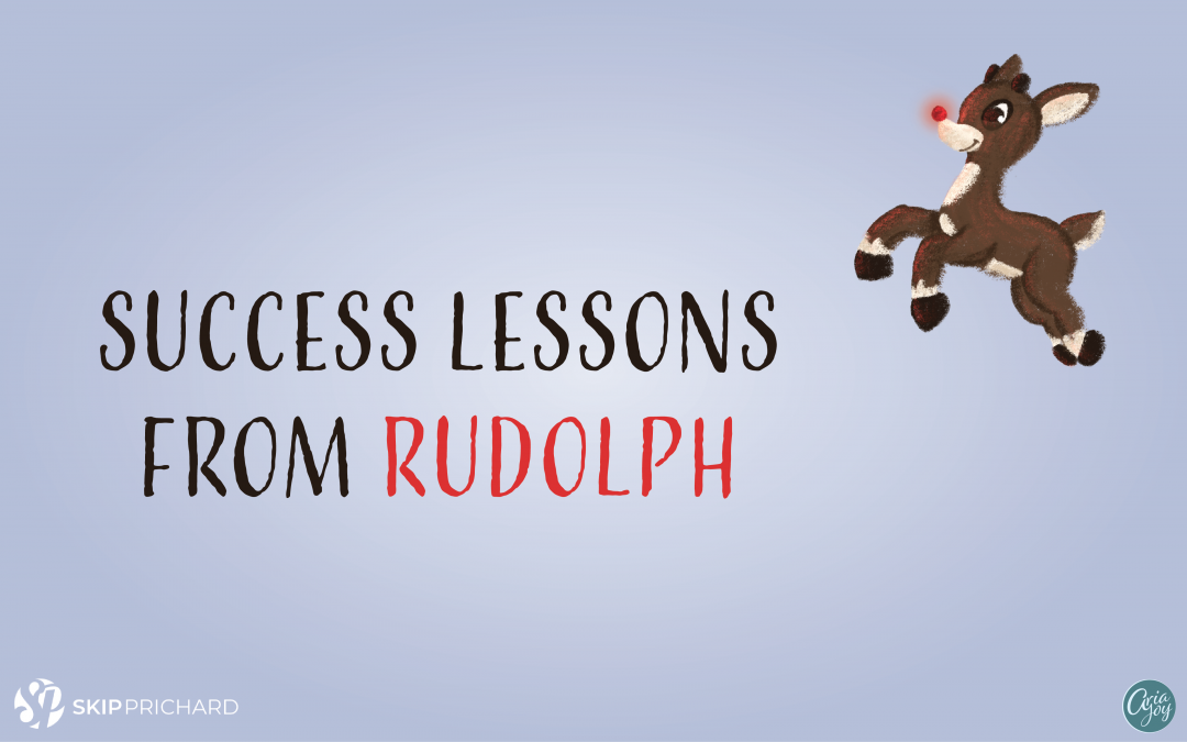 5 Success Lessons from Rudolph