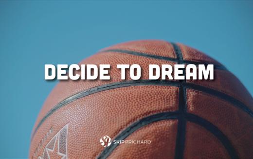 decide to dream