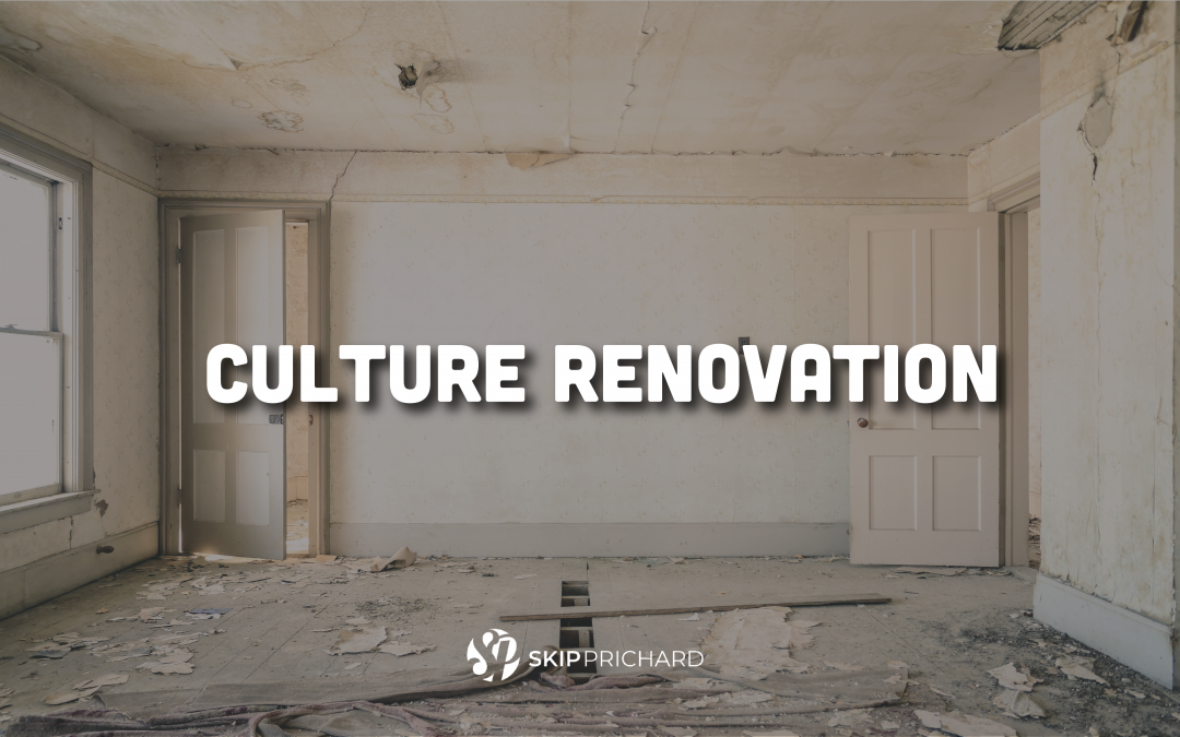 Tackle Your Culture Renovation